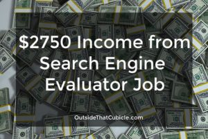$2750 income from Search Engine Evaluator job
