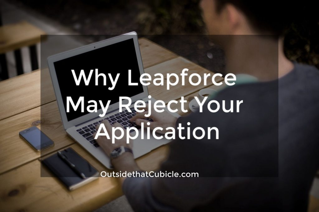 Why Leapforce May Reject Your Application.