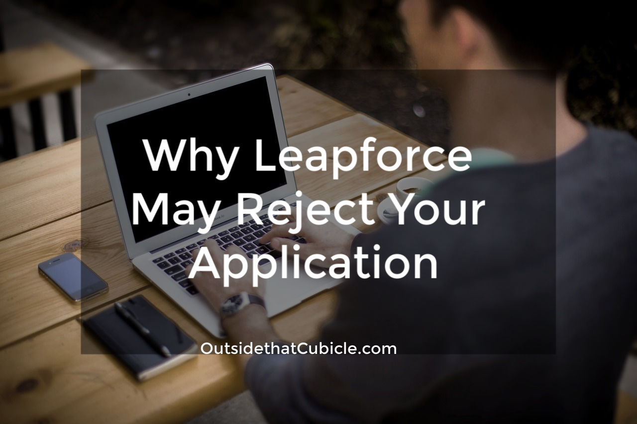 Why Leapforce May Reject Your Application  - Outside That