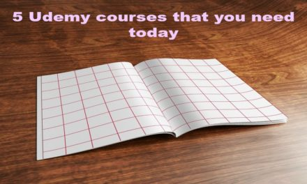 5 Udemy Courses You Need Today