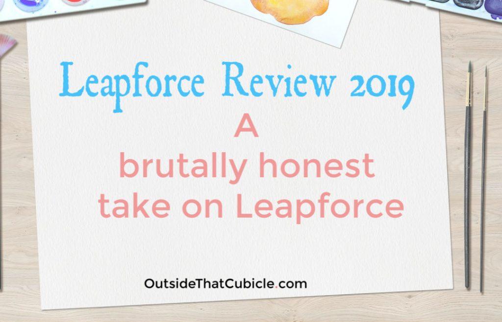 Leapforce Review 2019 : A brutally honest take on Leapforce