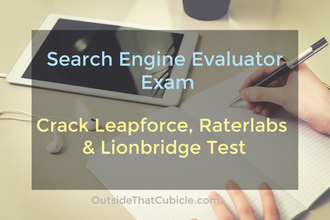 Search Engine Evaluator Exam Guide: Ace Appen, Lionbridge & Raterlabs QualificationTest
