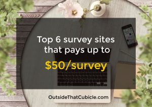 Top 6 Survey Sites That Pays Up to $50 per survey