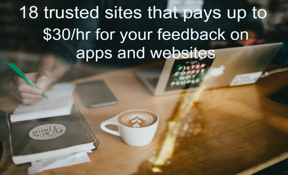 18 trusted sites that pays up to $30/hr to test apps and websites