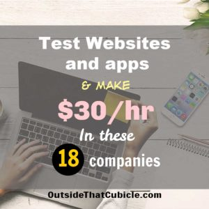 Get Paid To Test Websites & Apps – 18 Sites That Pays Up To $30/hr