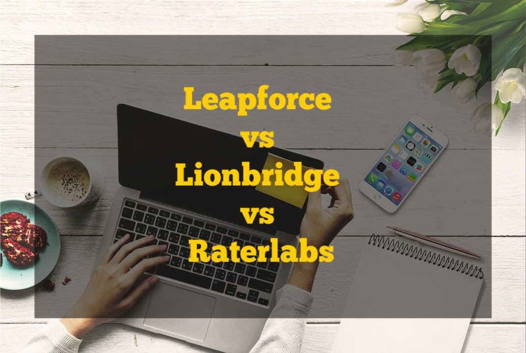 Leapforce (Appen) vs Lionbridge vs Raterlabs