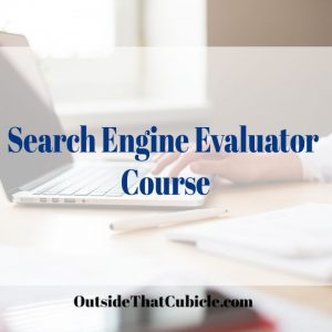 Search Engine Evaluator Course