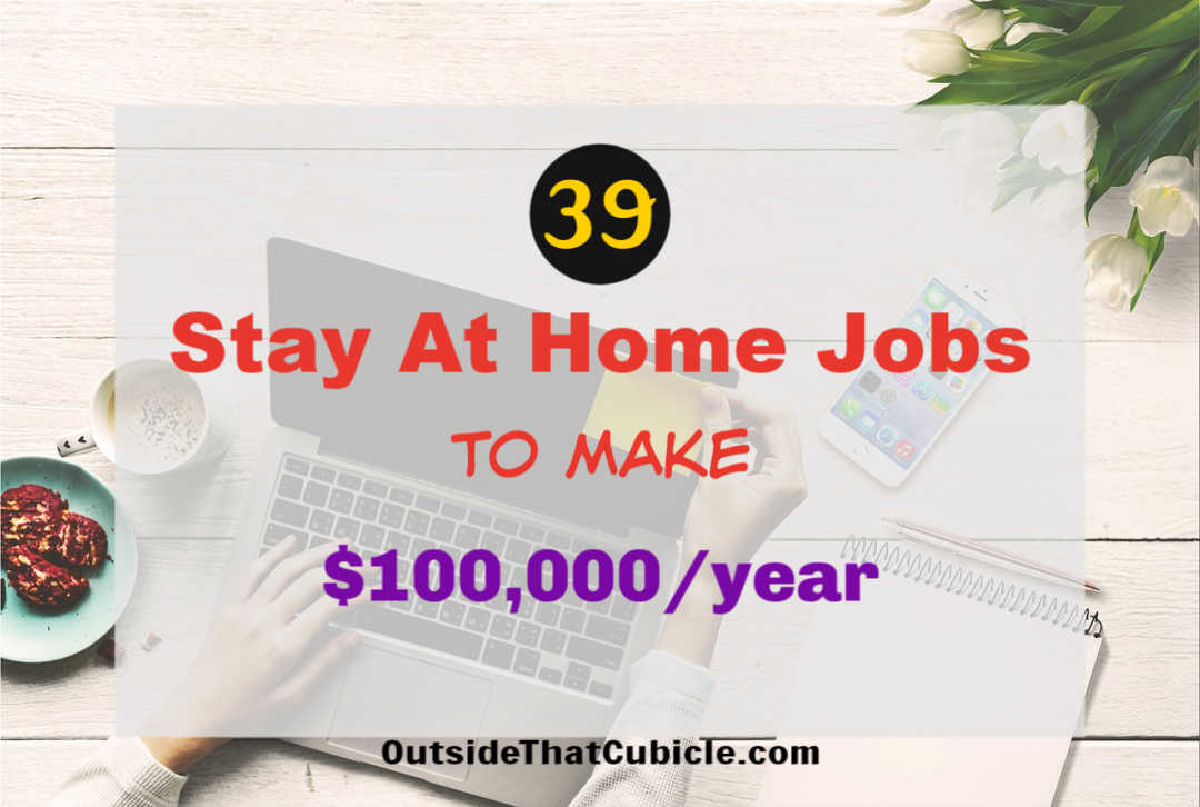 39 Stay At Home Jobs That Anybody Can Do in 2020